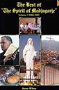 The Best of The Spirit of Medjugorje Volume I